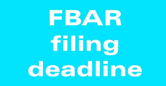 FBAR filing deadline pushed back for some.